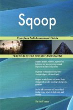 Sqoop: Complete Self-Assessment Guide