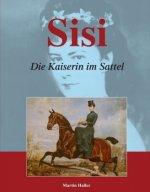 Sisi - Die Kaiserin im Sattel
