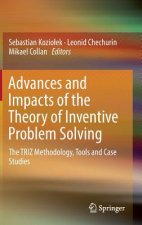 Advances and Impacts of the Theory of Inventive Problem Solving