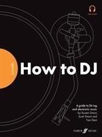 FutureDJs: How to DJ