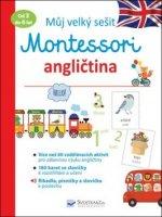 Můj velký sešit Montessori angličtina