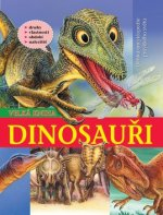 Dinosauři Velká kniha