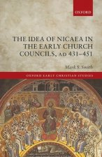 Idea of Nicaea in the Early Church Councils, AD 431-451
