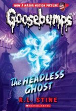 Headless Ghost (Classic Goosebumps #33)
