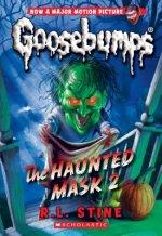 Haunted Mask 2 (Classic Goosebumps #34)