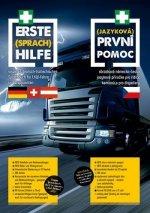 První (jazyková) pomoc - ilustrovaná, německo-česká jazyková příručka pro řidiče kamionů a dispečery