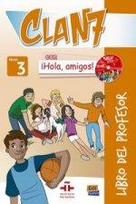 Clan 7 con ?Hola, amigos! 3 - Libro del profesor + 2 CD + CD-ROM