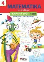 Matematika pre štvrtákov - pracovný zošit 1. časť