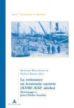 La croissance en économie ouverte (XVIIIe-XXIe si?cles)