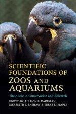 Scientific Foundations of Zoos and Aquariums