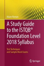 Study Guide to the ISTQB (R) Foundation Level 2018 Syllabus