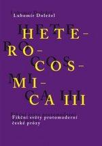 Heterocosmica III.