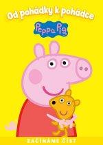 Peppa Pig Od pohádky k pohádce