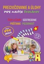 Precvičovanie a úlohy pre malých školákov