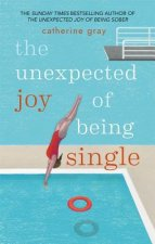 Unexpected Joy of Being Single
