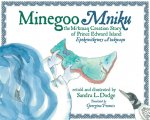 Minegoo Mniku: The Mi'kmaq Creation Story of Prince Edward Island