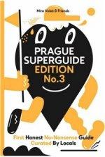 Prague Superguide Edition No. 3