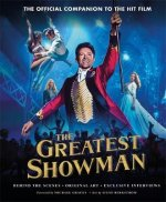 Greatest Showman - The Official Companion to the Hit Film