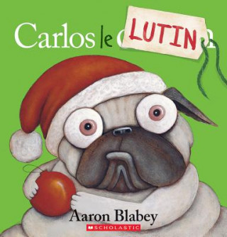 Carlos le Lutin = Pig the Elf