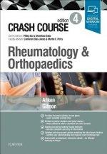 Crash Course Rheumatology and Orthopaedics