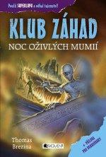 KLUB ZÁHAD Noc oživlých mumií