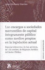 LOS ENCARGOS A SOCIEDADES MERCANTILES DE CAPITAL INTEGRAMENTE PÚBLICO COMO MEDIO
