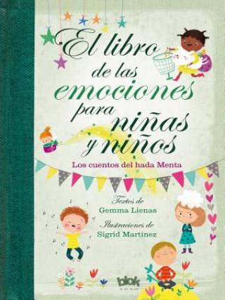 Libro de las emociones para ninas y ninos / The Book of Feelings for Girls and Boys