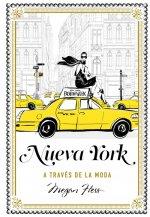 NUEVA YORK A TRAVES DE LA MODA