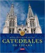 Atlas ilustrado de las catedrales de España