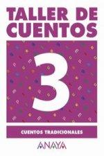 3.TALLER CUENTOS (CUENTOS TRADICIONALES)