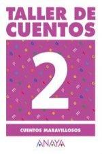 2.TALLER CUENTOS (CUENTOS MARAVILLOSOS)