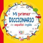 Mi primer diccionario de Español-Ingles
