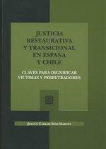 JUSTICIA RESTAURATIVA Y TRANSICIONAL EN ESPAÑA Y CHILE