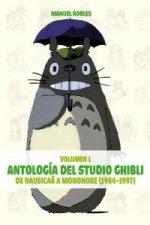 Antologia Studio Ghibli 1.De Nausica a Mononoke