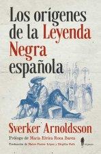 LOS ORíGENES DE LA LEYENDA NEGRA ESPAñOLA