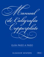 MANUAL DE CALIGRAFÍA COPPERPLATE.GUIA PASO A PASO