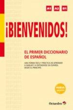 Bienvenidos!.El primer diccionario de español