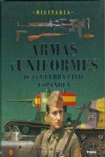 Armas y uniformes de la guerra civil española