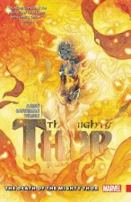 Mighty Thor Vol. 5: The Death Of The Mighty Thor