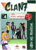 Clan 7 con iHola, amigos!. Nivel 4/A 2.2, Libro del profesor, Mit 2 CDs und CD-ROM