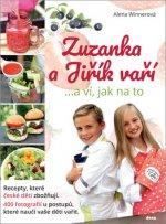 Zuzanka a Jiřík vaří