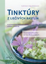 Tinktúry z liečivých rastlín