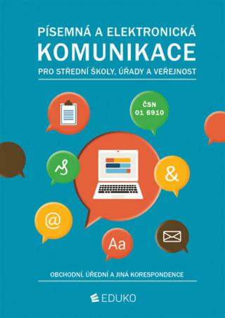 Písemná a elektronická komunikace pro SŠ úřady a veřejnost