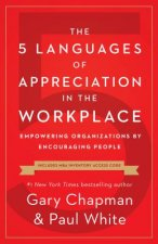 5 Languages of Appreciation in the Workplace, The