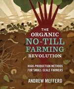 Organic No-Till Farming Revolution