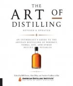 Art of Distilling, Revised and Expanded