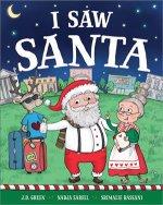 I Saw Santa
