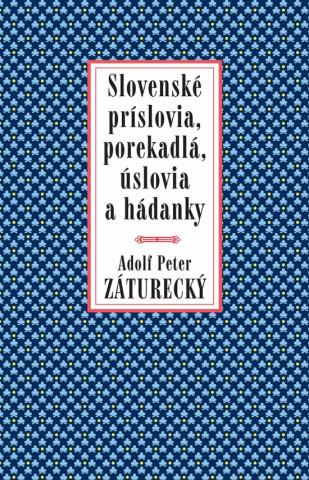 Slovenské príslovia, porekadlá, úslovia a hádanky