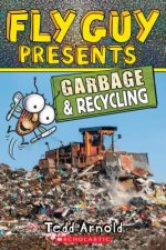 Fly Guy Presents: Garbage and Recycling (Scholastic Reader, Level 2)