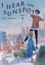 I Hear the Sunspot: Limit Volume 1: Limit